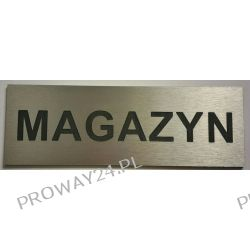 Tabliczki informacyjne na drzwi - Srebro Drapane - Dibond - 30x10 - MAGAZYN, KANTYNA itp