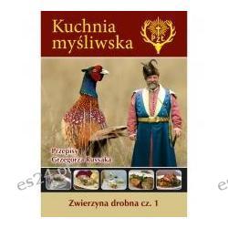 Kuchnia myśliwska PZŁ - Zwierzyna drobna cz. 1 Audiobooki