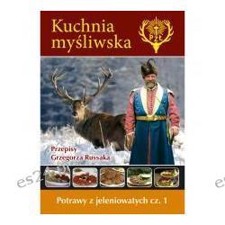 Kuchnia myśliwska PZŁ- Potrawy z jeleniowatych 1 Audiobooki