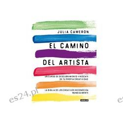 EL CAMINO DEL ARTISTA - JULIA CAMERON, comprar el libro en tu librería online Casa del Libro