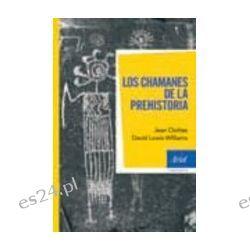 LOS CHAMANES DE LA PREHISTORIA - JEAN CLOTTES, comprar el libro en tu librería online Casa del Libro
