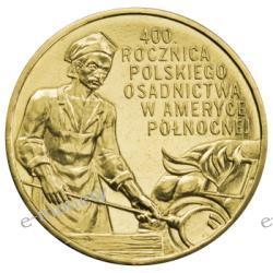 2 zł GN 400 Rocznica Polskiego Osadnictwa w Ameryce Północnej - 2008