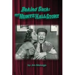 Behind Sach, The Huntz Hall Story by Jim Manago, 9781593937720.