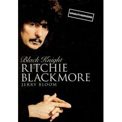 Black Knight, Ritchie Blackmore by Jerry Bloom, 9780825636042.