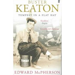 Buster Keaton, Tempest in a Flat Hat by Edward McPherson, 9780571216130.