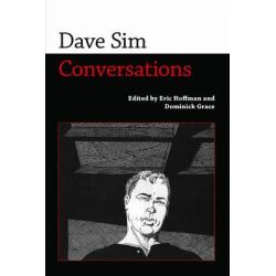 Dave Sim, Conversations by Eric Hoffman, 9781628461787.