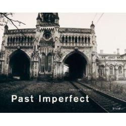 Deborah Turbeville, Past Imperfect by Deborah Turbeville, 9783865214522.