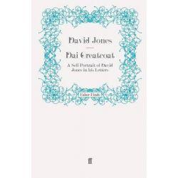 Dai Greatcoat, A Self-portrait of David Jones in His Letters by David Jones, 9780571242030.