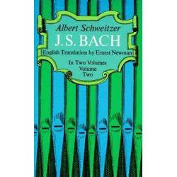 J. S. Bach, Volume 2 by Albert Schweitzer, 9780486216324.
