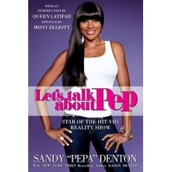 Let's Talk about Pep by Sandy Denton, 9781416551423.