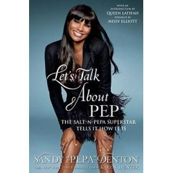 Let's Talk about Pep by Sandy Denton, 9781416551416.