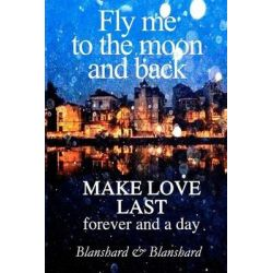 Make Love Last by Blanshard & Blanshard, 9780980715507.