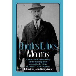 Memos, Memos by Charles Ives, 9780393307566.