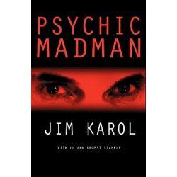 Psychic Madman by Jim Karol, 9780984106837.