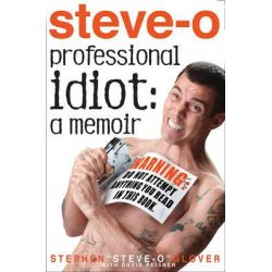 Professional Idiot, A Memoir by Stephen Glover, 9781401310790.