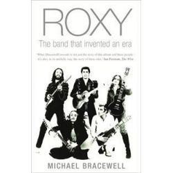 Re-make/Re-model, Art, Pop, Fashion and the Making of Roxy Music, 1953-1972 by Michael Bracewell, 9780571229864.
