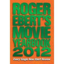 Roger Ebert's Movie Yearbook by Roger Ebert, 9781449408138.