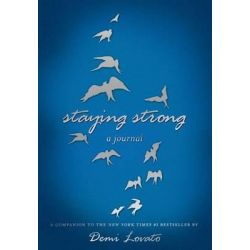 Staying Strong, A Journal by Demi Lovato, 9781250063526.