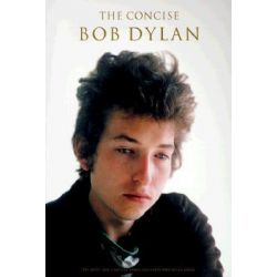 The Concise Bob Dylan by Bob Dylan, 9780711957800.
