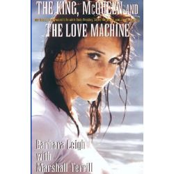 The King, McQueen and the Love Machine by Barbara Leigh, 9781401038847.