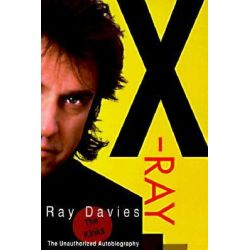 X-Ray, The Unauthorized Autobiography by Ray Davies, 9780879516642.
