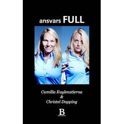 Ansvarsfull - Camilla Kuylenstierna, Christel Dopping - Pocket