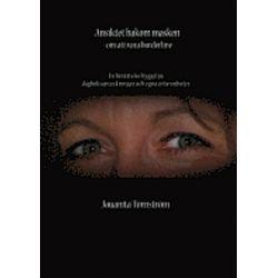 Ansiktet bakom masken : om att vara borderline - Jouanita Törnström - Bok (9789163709487)