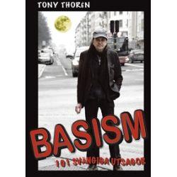 Basism. 101 Svängiga Utsagor - Tony Thorén - E-bok (9789198123333)