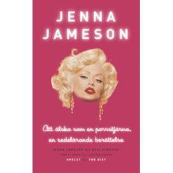 Att älska som en porrstjärna : en sedelärande berättelse - Jenna Jameson - Pocket