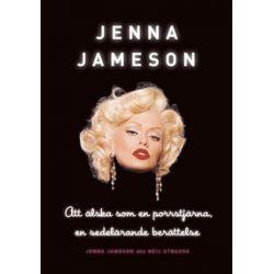 Att älska som en porrstjärna : en sedelärande berättelse - Jenna Jameson - Bok (9789185453023)