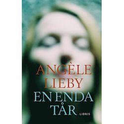 En enda tår - Angèle Lieby - Bok (9789173873291)