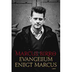Evangelium enligt Marcus - Marcus Birro - Bok (9789173873314)