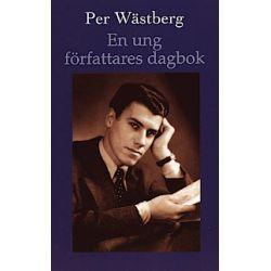 En ung författares dagbok - Per Wästberg - Pocket