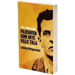 Filosofen som inte ville tala : ett personligt porträtt av Ludwig Wittgenstein - Sten Andersson - Pocket