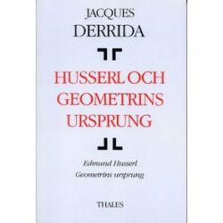 Husserl och geometrins ursprung - Jacques Derrida - Bok (9789187172281)