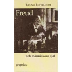 Freud och människans själ - Bruno Bettelheim - Bok (9789171188908)