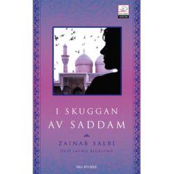 I skuggan av Saddam - Zainab Salbi, Laurie Becklund - Pocket