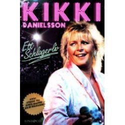 Kikki Danielsson : ett schlagerliv - Kikki Danielsson - Pocket