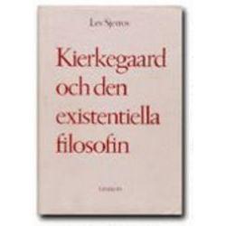 Kierkegaard och den existentiella filosofin - Lev Sjestov - Bok (9789197228503)