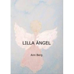 Lilla ängel - Ann Berg - Bok (9789163393754)