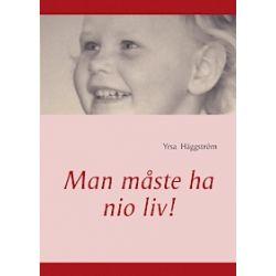 Man måste ha nio liv! - Yrsa Häggström - Bok (9789174631654)