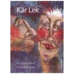 Kär Lek : Annlis Krüger - Textilkonstnär - Inger Seife-Gustafsson, Annlis Krüger - Bok (9789186425081)