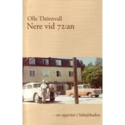 Nere vid 72:an - Olle Thörnvall - Bok (9789172470255)