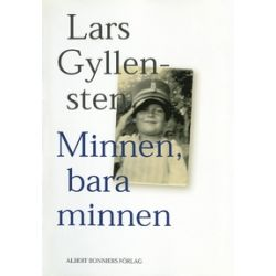 Minnen, bara minnen - Lars Gyllensten - E-bok (9789100138806)