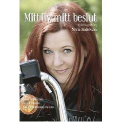 Mitt liv, mitt beslut - Maria Andersson - Bok (9789163759406)