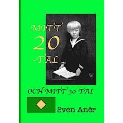 Mitt 20-tal och mitt 30-tal - Sven Anér - Bok (9789197144094)