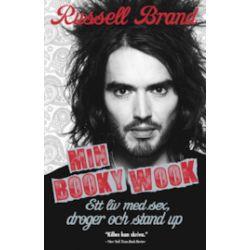 Min booky wook : ett liv med sex, droger och stand up - Russell Brand - Bok (9789197878753)