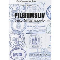 Pilgrimsliv - Karin Edebol Eeg-Olofsson - Bok (9789163763816)