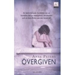 Övergiven - Anya Peters - Pocket