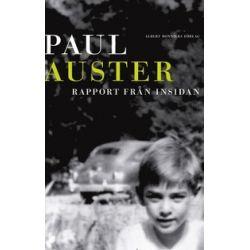 Rapport från insidan - Paul Auster - Bok (9789100139766)